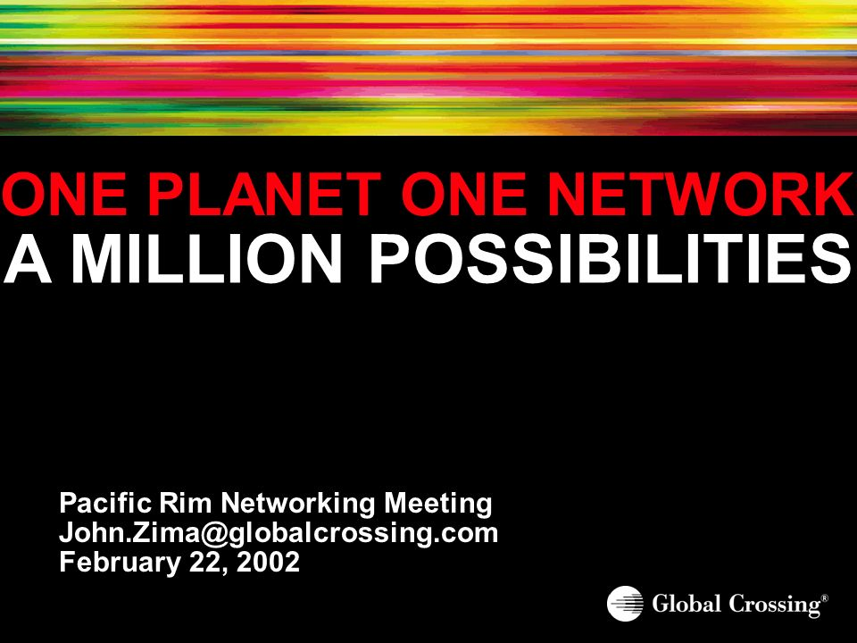 One Planet.One Network.