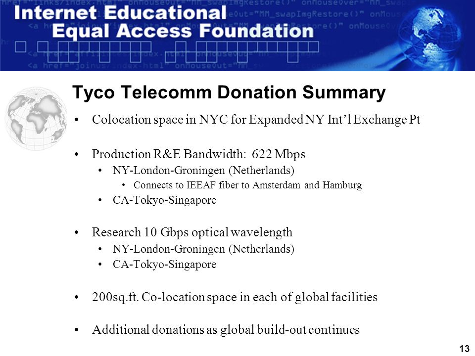 12 Tyco Global Network Connectivity Donations 622 Mbps +10 Gbps