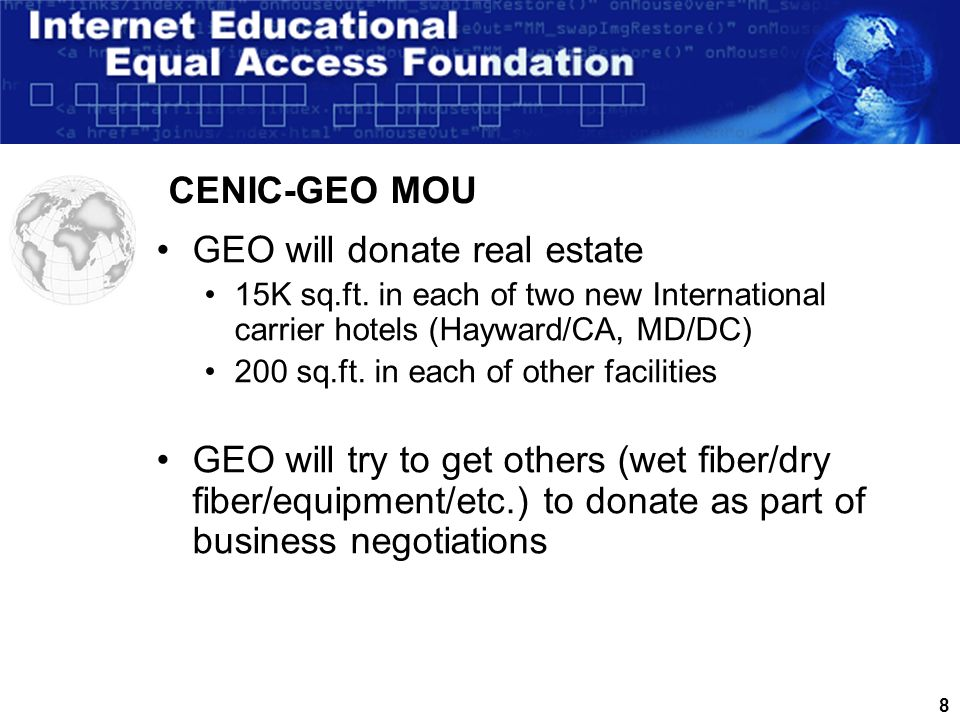 7 GEO builds carrier hotel buildings and supports the IEEA Foundation goals which include helping to solve the digital divide.