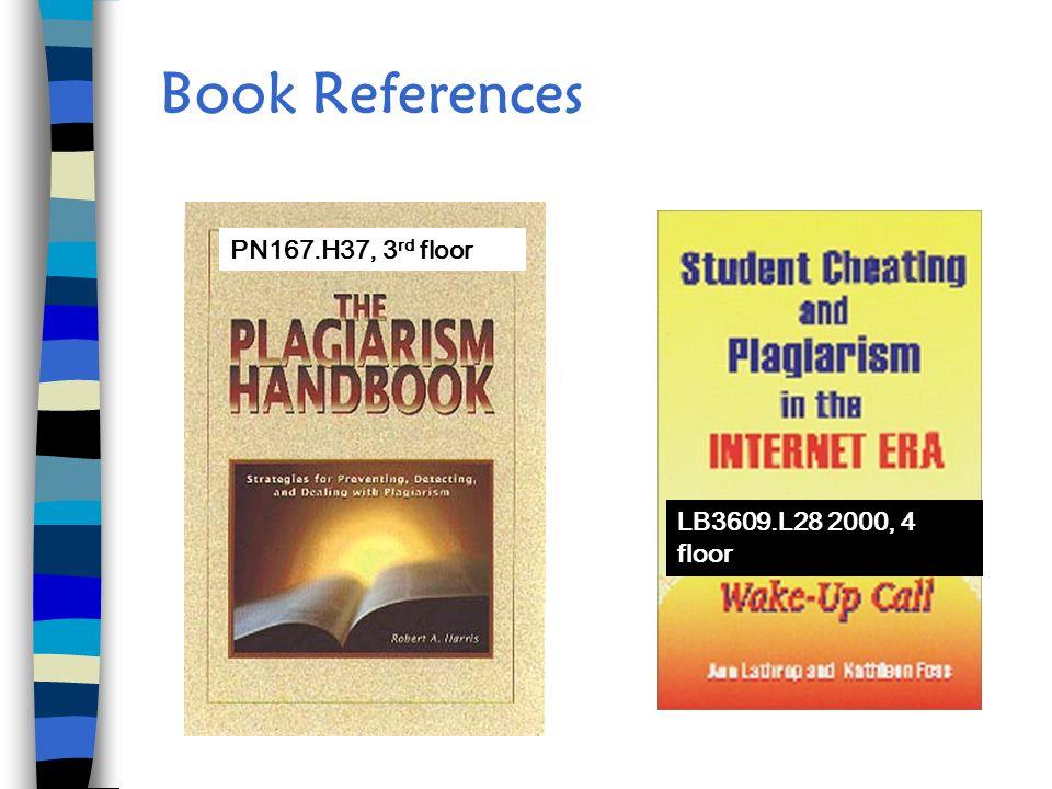 Book References PN167.H37, 3 rd floor LB3609.L28 2000, 4 floor
