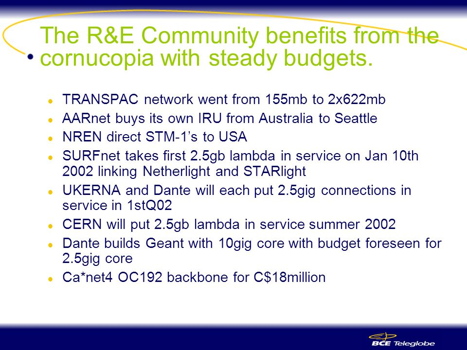 The R&E Community benefits from the cornucopia with steady budgets.