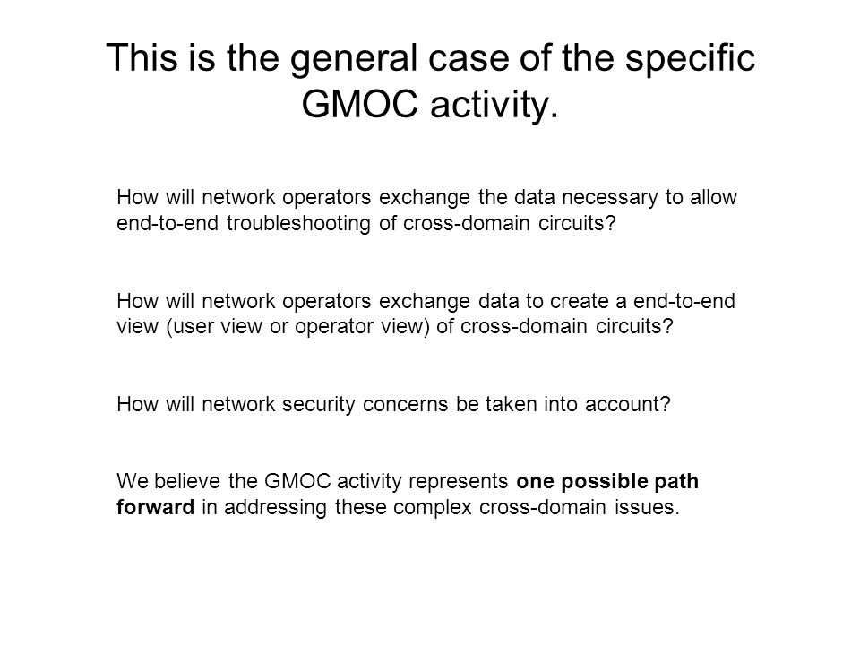 This is the general case of the specific GMOC activity.