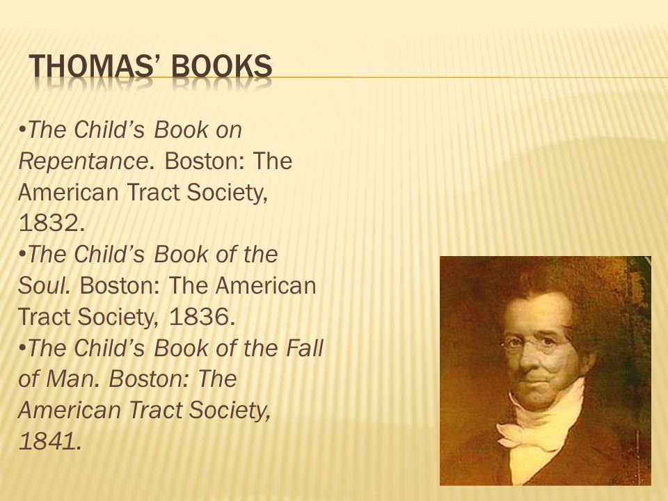 The Childs Book on Repentance. Boston: The American Tract Society, 1832.
