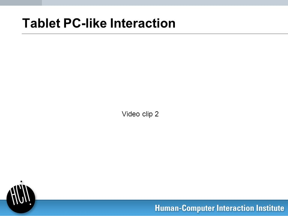 Tablet PC-like Interaction Video clip 2