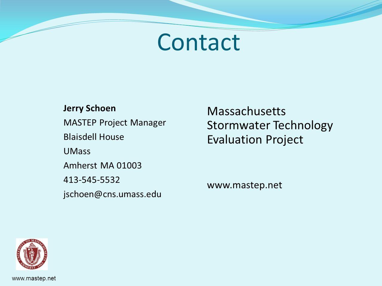 www.mastep.net Contact Jerry Schoen MASTEP Project Manager Blaisdell House UMass Amherst MA 01003 413-545-5532 jschoen@cns.umass.edu Massachusetts Sto