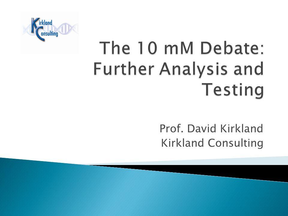 Prof. David Kirkland Kirkland Consulting