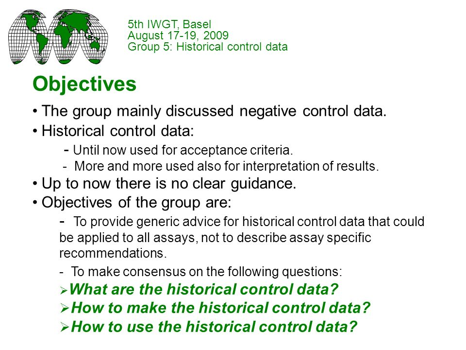 Objectives The group mainly discussed negative control data.