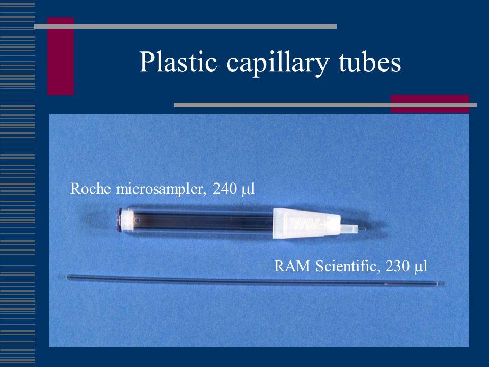 Plastic capillary tubes Roche microsampler, 240 l RAM Scientific, 230 l