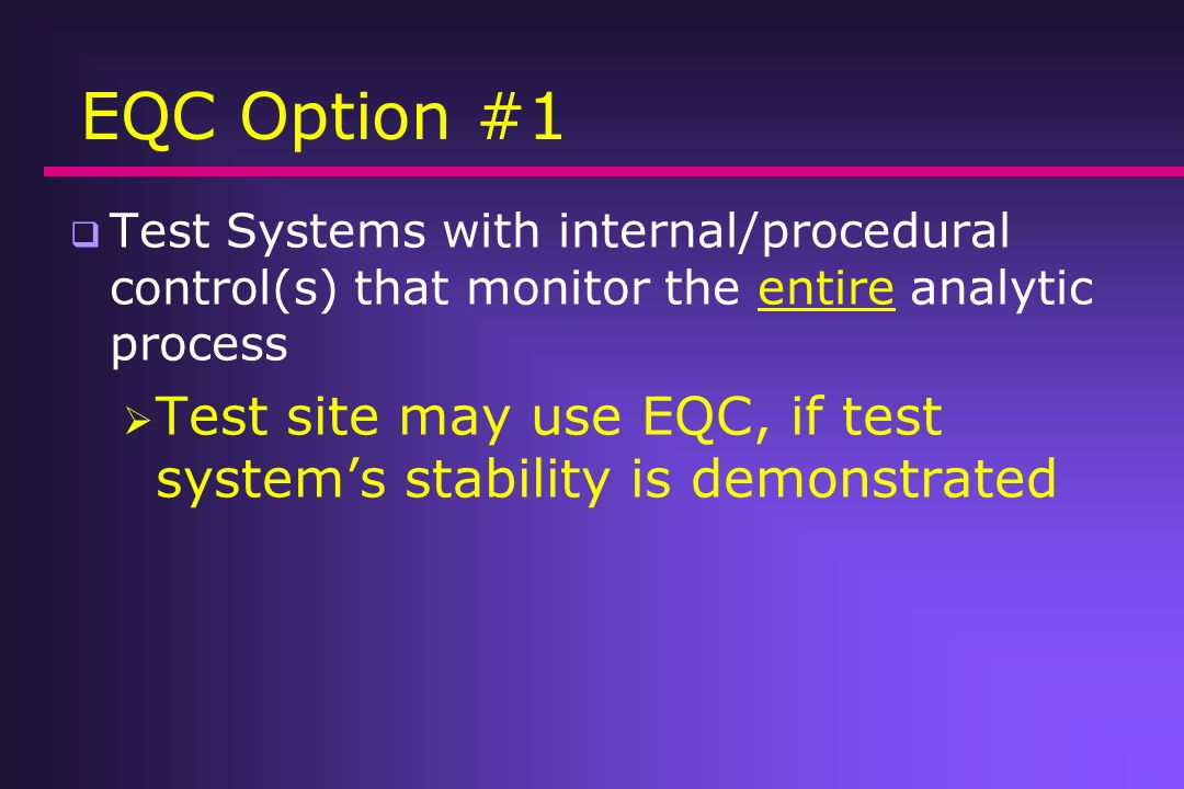 What is Equivalent QC (EQC).