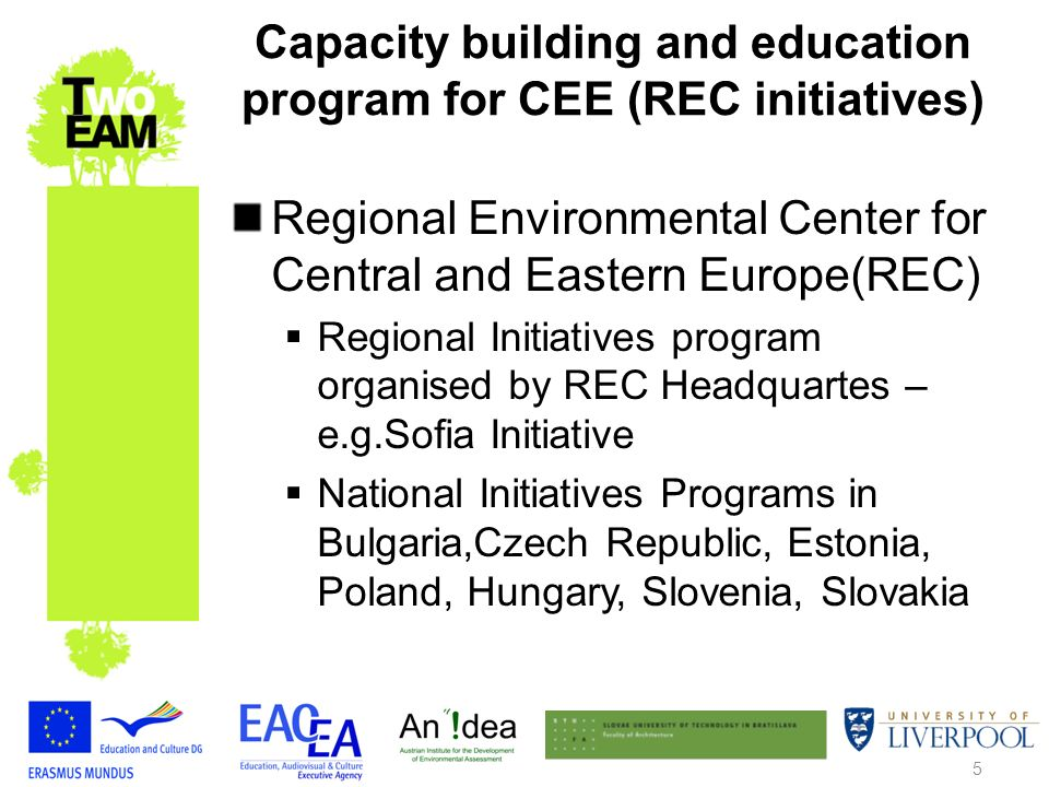 6 Capacity building and education program for CEE (REC initiatives) Sofia Initiative Program – regional initiatives SEA Protocol Initial Capacity Development in Selected Countries of the Former Soviet Union developed by the REC, UNDP- RBEC and UNECE Espoo Convention Secretariat, 2006 in English SEA training manual for South Eastern Europe, 2003 SEA train the trainer material, 2004)