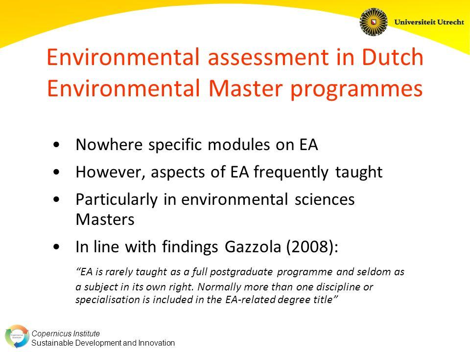Copernicus Institute Sustainable Development and Innovation Sources www.mastersportal.eu www.uu.nl/NL/Informatie/master/susdev Gazzola, P.