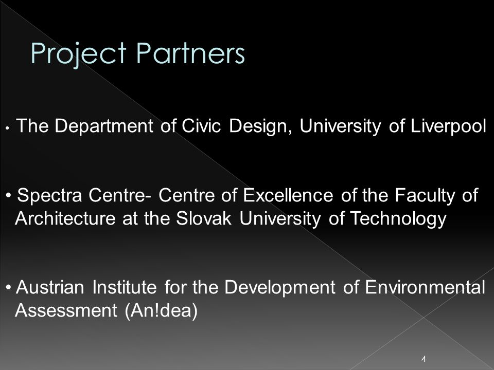 4 The Department of Civic Design, University of Liverpool Spectra Centre- Centre of Excellence of the Faculty of Architecture at the Slovak University