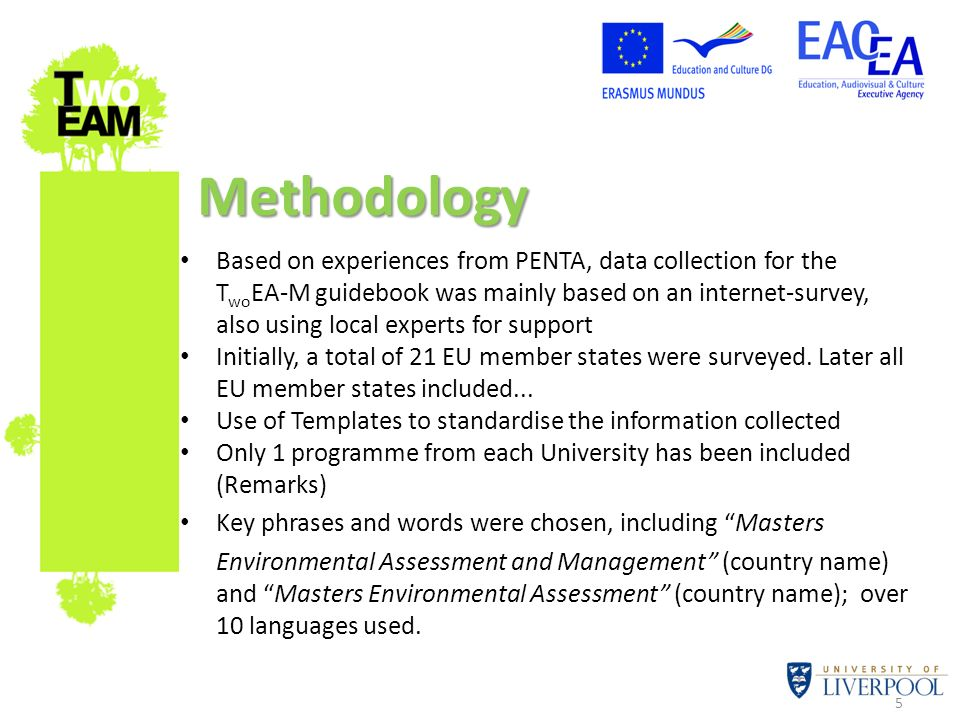 5 Based on experiences from PENTA, data collection for the T wo EA-M guidebook was mainly based on an internet-survey, also using local experts for su