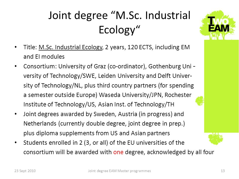 Joint degree M.Sc. Industrial Ecology Title: M.Sc.