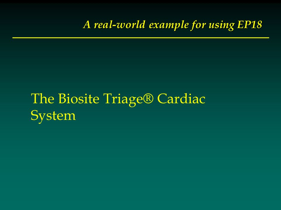 A real-world example for using EP18 The Biosite Triage® Cardiac System