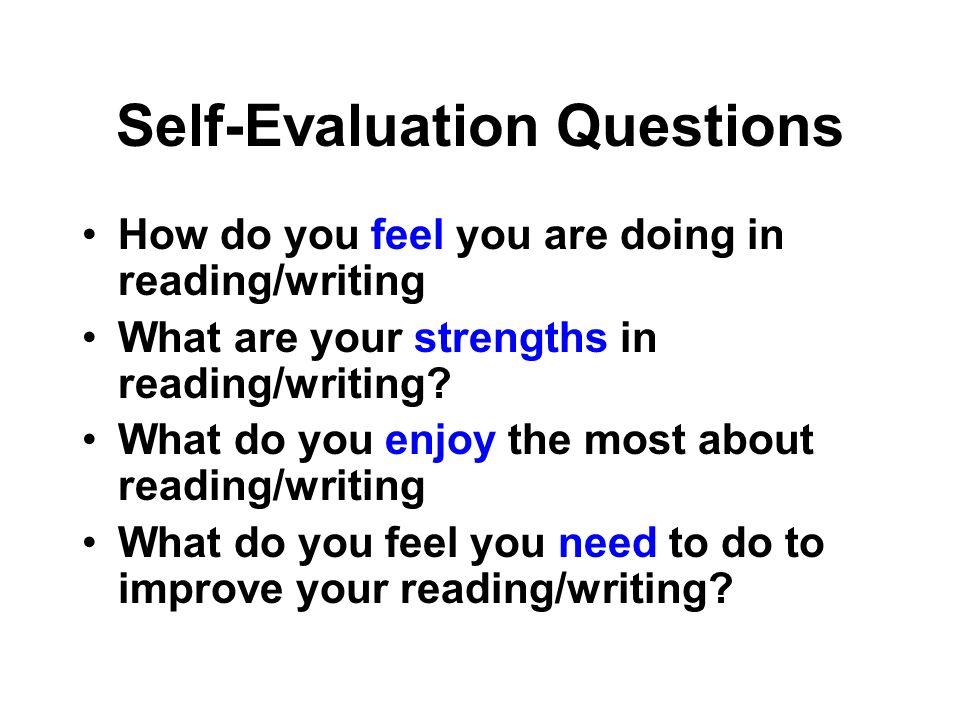Encouraging Self-Monitoring Self-Evaluation Questions Self-Evaluation of Reading Form Self-Monitoring Checklist