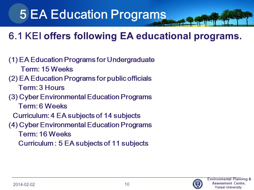 5 EA Education Programs 6.1 KEI offers following EA educational programs.