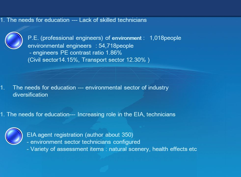 5 -technicians involved of EIA no legal obligation education -No technical education for introduction of new items -No technical education for introduction of new systems related 1.
