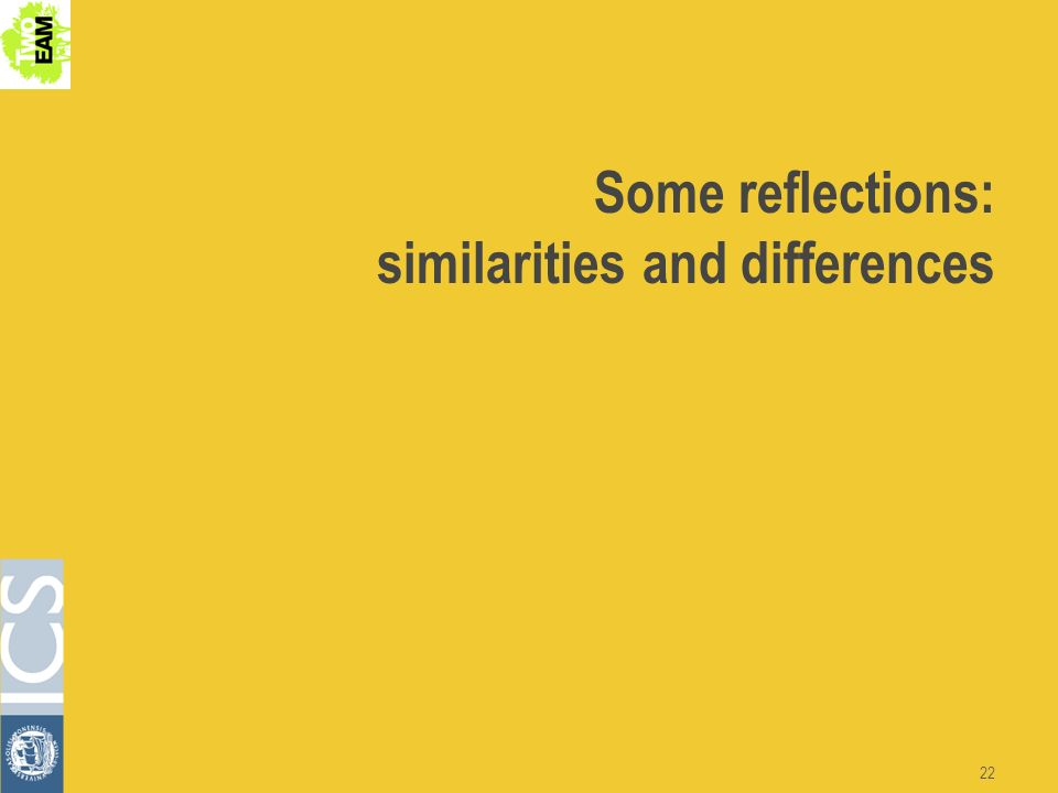 22 Some reflections: similarities and differences