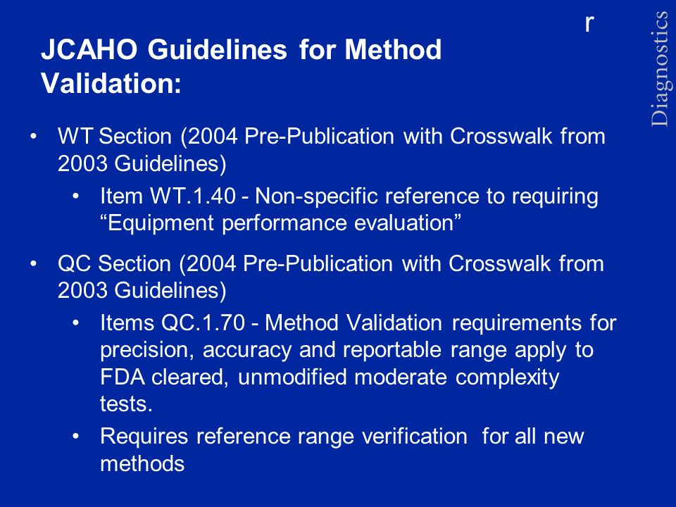 r JCAHO Guidelines for Method Validation: WT Section (2004 Pre-Publication with Crosswalk from 2003 Guidelines) Item WT.1.40 - Non-specific reference