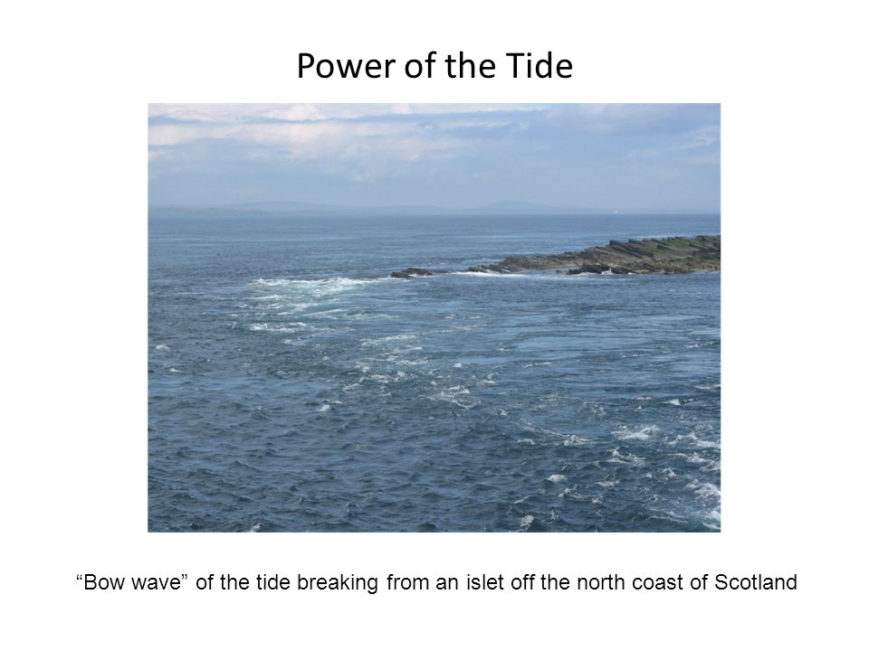 Power of the Tide Bow wave of the tide breaking from an islet off the north coast of Scotland