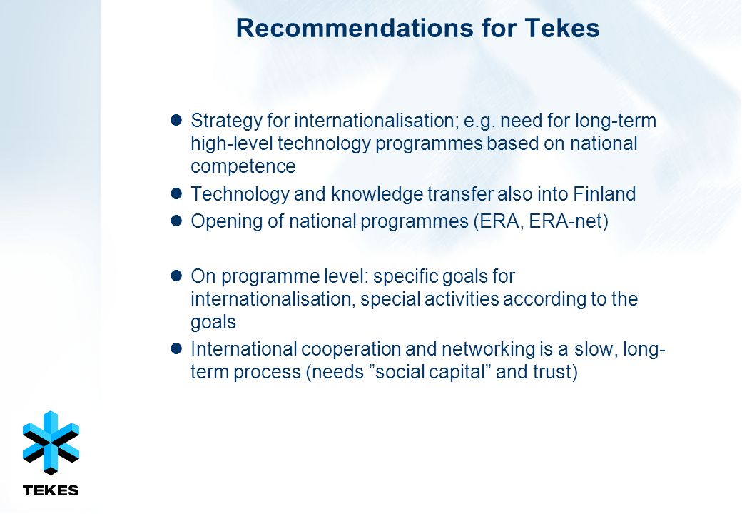 Recommendations for Tekes Strategy for internationalisation; e.g.
