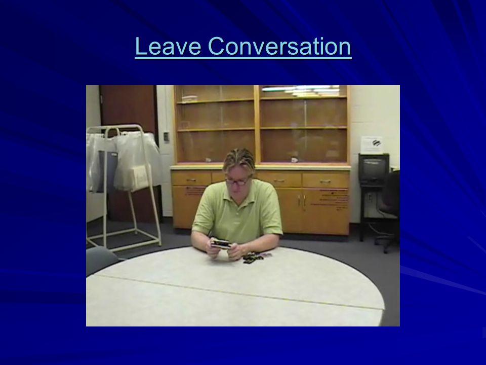 Leave Conversation Leave Conversation