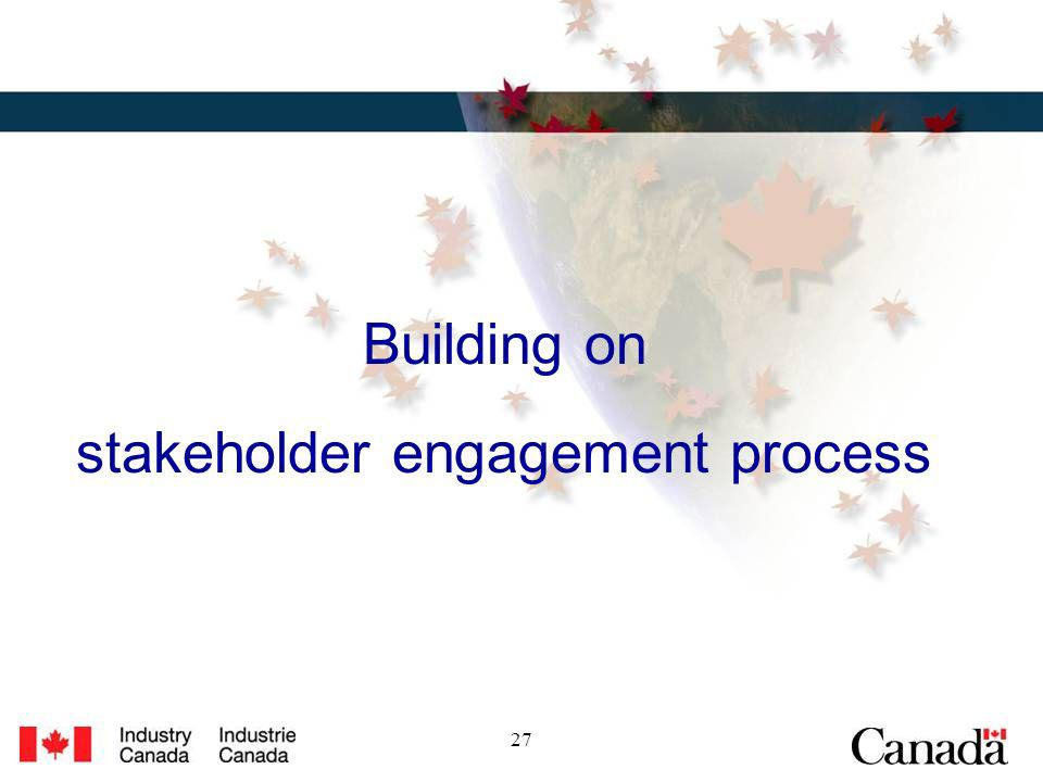 27 Building on stakeholder engagement process