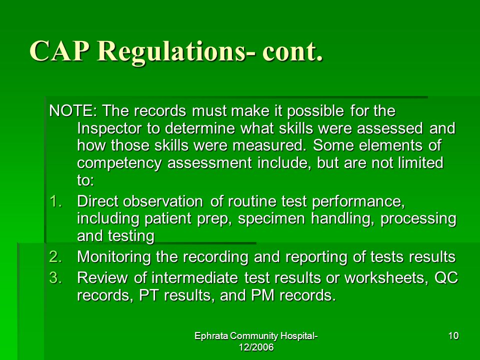 Ephrata Community Hospital- 12/2006 10 CAP Regulations- cont.