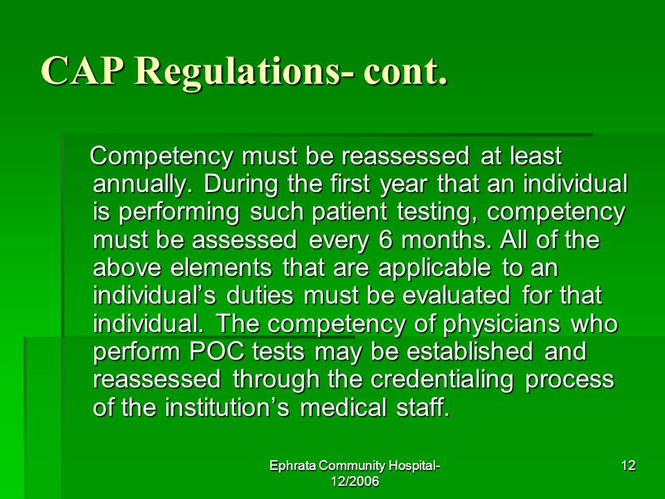 Ephrata Community Hospital- 12/2006 12 CAP Regulations- cont.