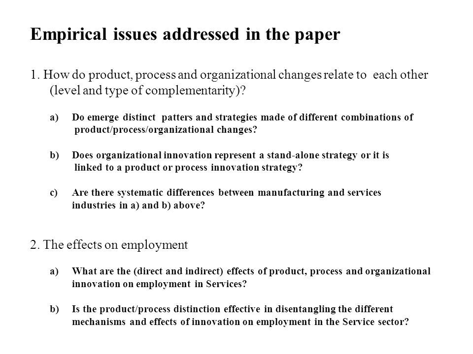 Empirical issues addressed in the paper 1.