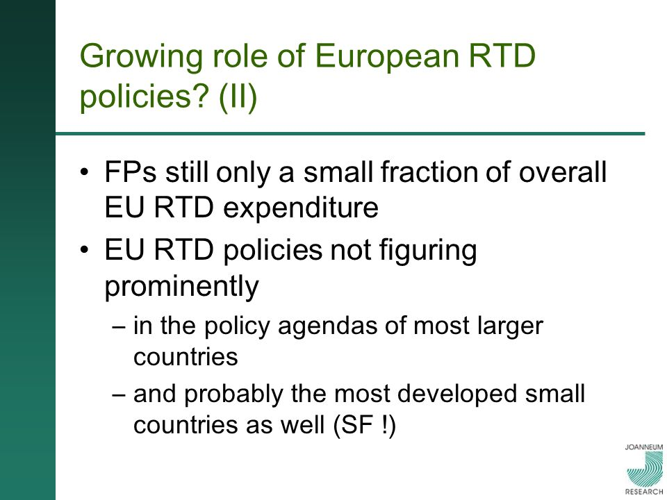 Growing role of European RTD policies.