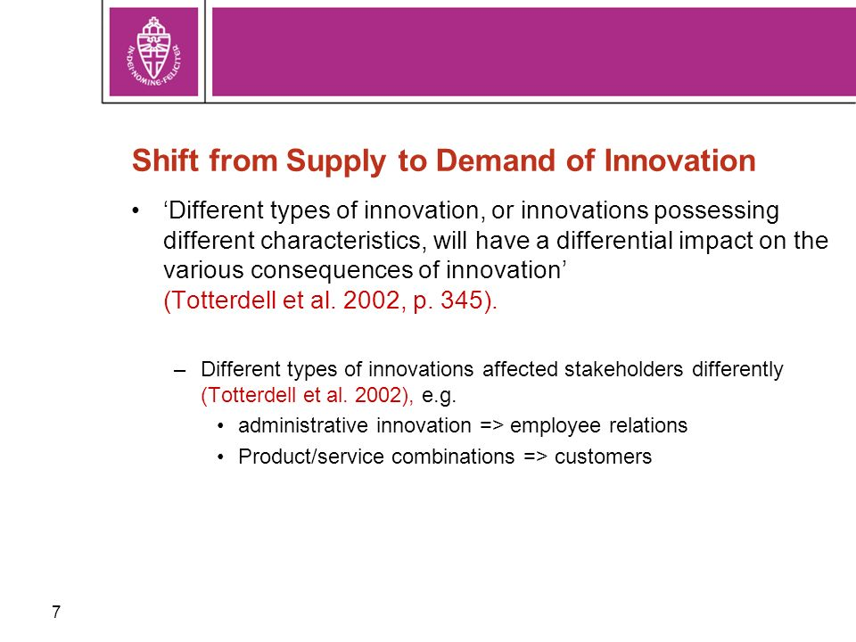 18 Findings: Differential Hypothesis Types of Innovation have differential effects on the performance indicators –Product innovation: (-) DeliveryTime, PEgrowth (+) OnTime –Technological Process innovation (-) DeliveryTime, SetupTime –Organisational Process innovation (+) DeliveryTime, OnTime, ProdLeadTime –Product/Services combinations (-) DeliveryTime, ScrapRate, ProdLeadTime