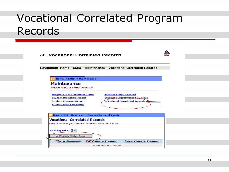 31 Vocational Correlated Program Records
