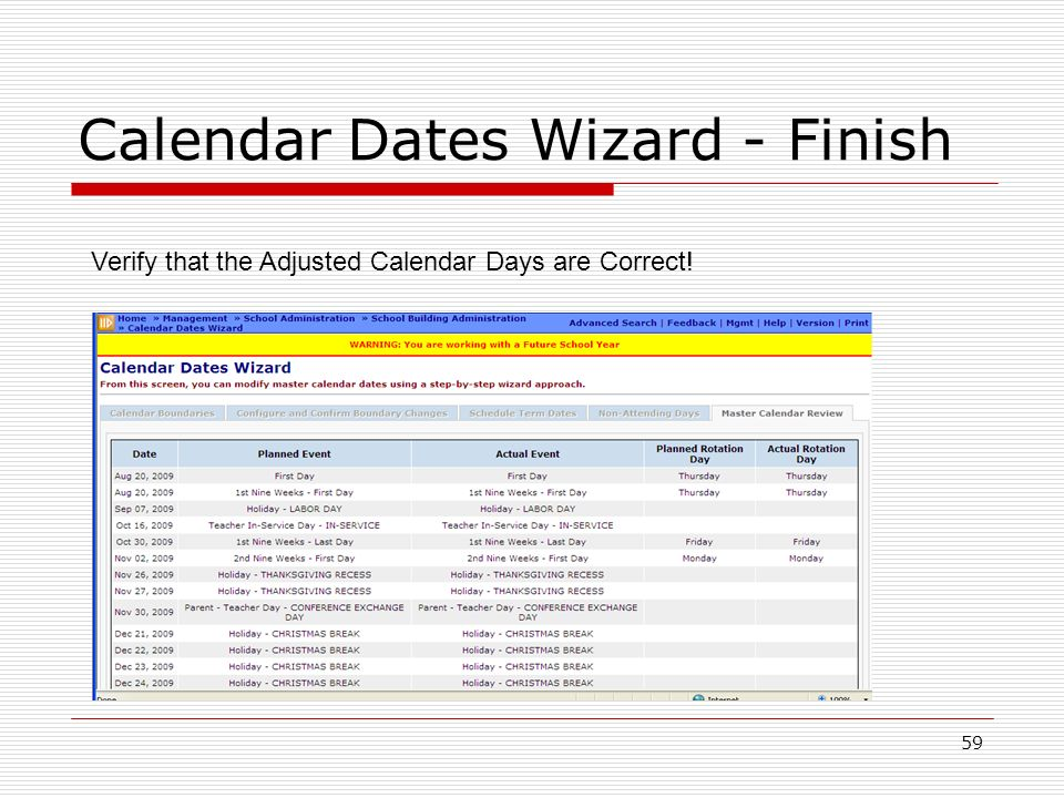 59 Calendar Dates Wizard - Finish Verify that the Adjusted Calendar Days are Correct!