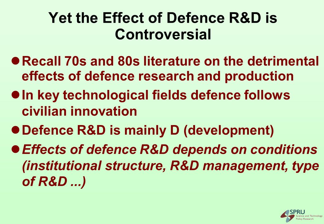 Main Challenge: Need for Procurement Reform/Institutional Change Traditional defence procurement established a complex set of regulatory and managerial practices and organisational structures Defence research activities have tended to be carried out separated from other R&D activities
