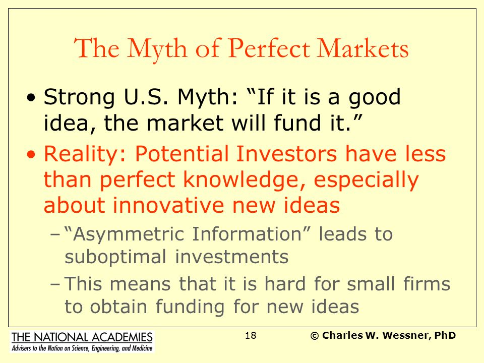 © Charles W.Wessner, PhD17 The Myth of the Rational Policy Framework Euro Myth: U.S.