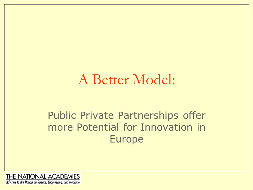 © Charles W.Wessner, PhD49 Is a French-style Model Right for Europe.