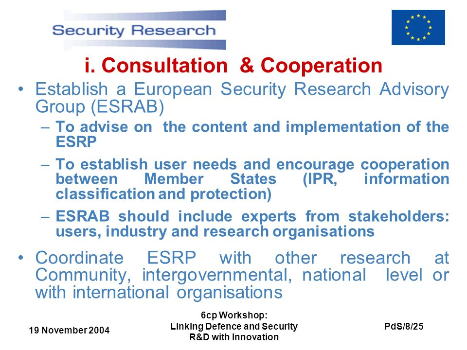 19 November 2004 PdS/8/25 6cp Workshop: Linking Defence and Security R&D with Innovation i.