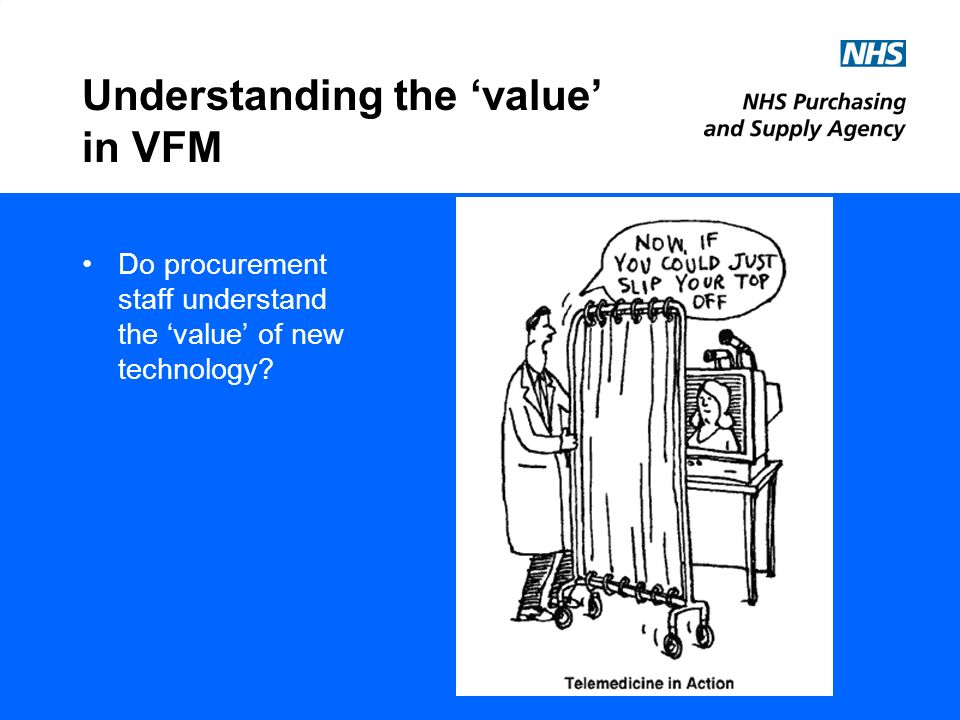 Do procurement staff understand the value of new technology? Understanding the value in VFM