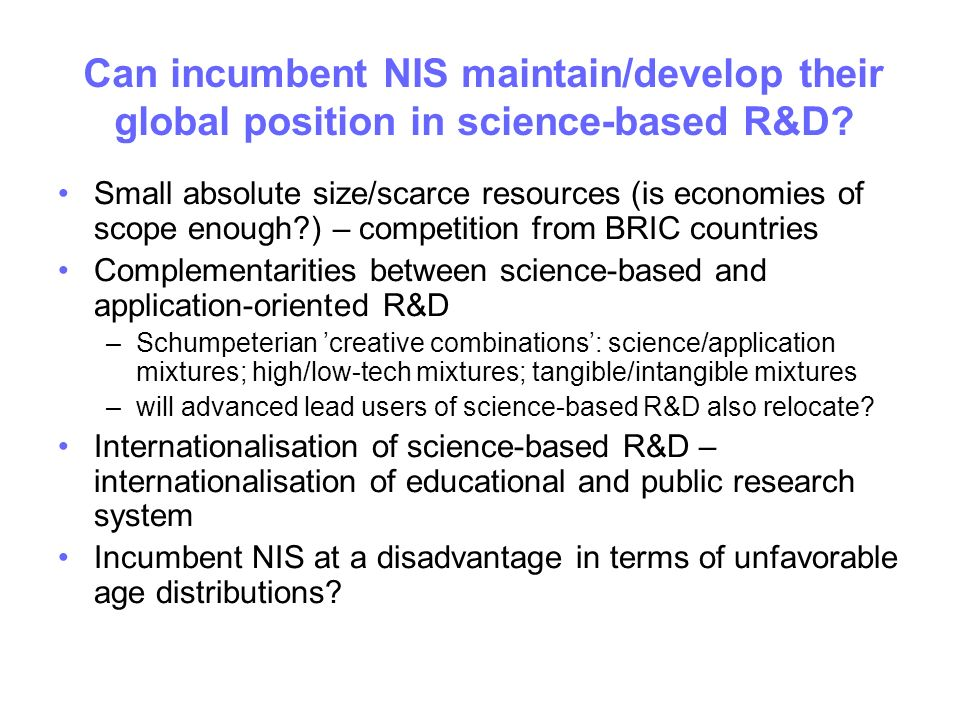 Can incumbent NIS maintain/develop their global position in science-based R&D.