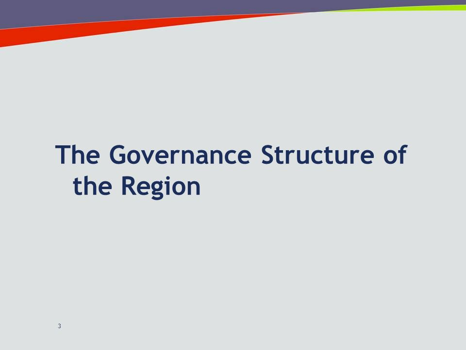 3 The Governance Structure of the Region