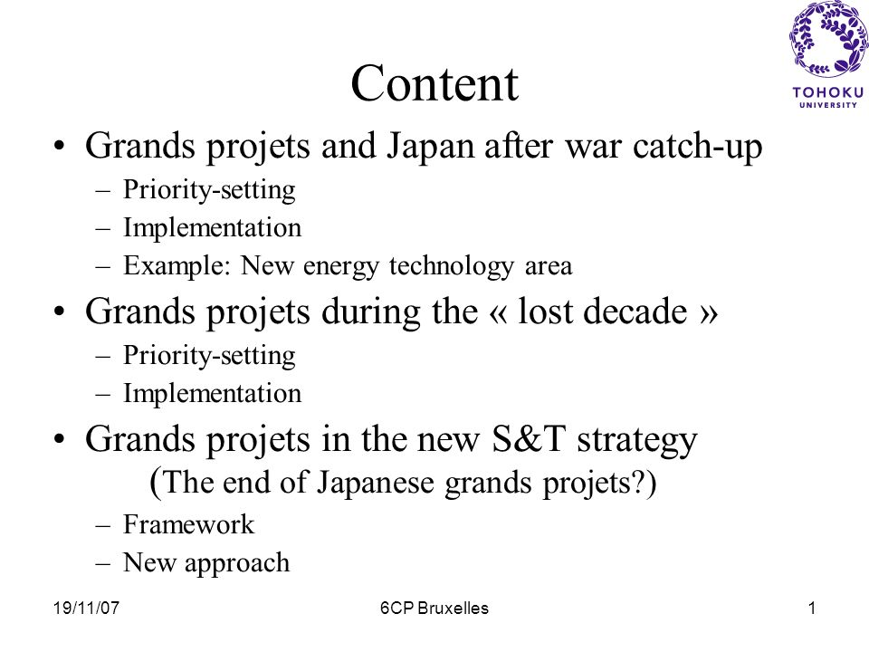 Grands projets in the Japans new science and technology strategy Yuko HARAYAMA Tohoku University Council for Science & Technology Policy