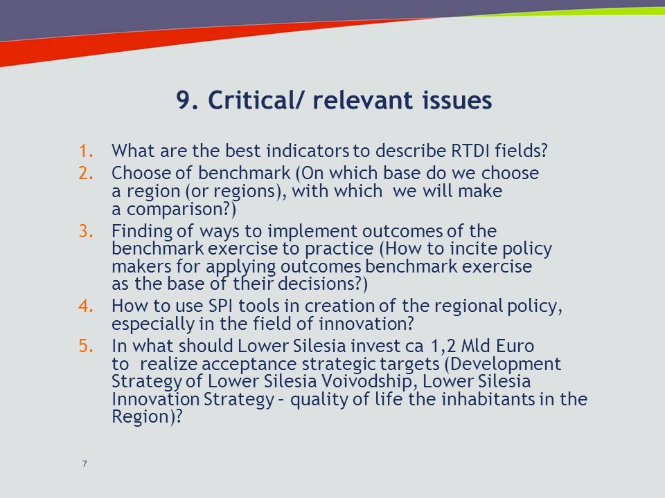 7 9. Critical/ relevant issues 1.What are the best indicators to describe RTDI fields.