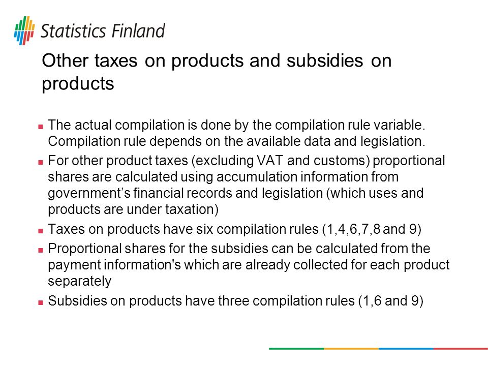 Other taxes on products and subsidies on products The actual compilation is done by the compilation rule variable.