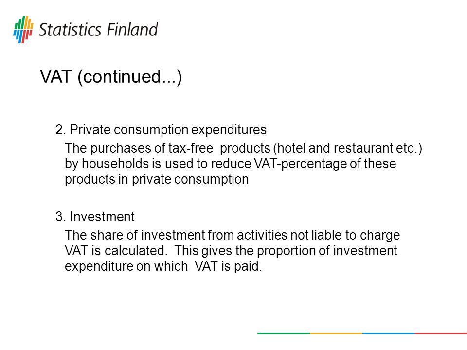 VAT (continued...) 2.