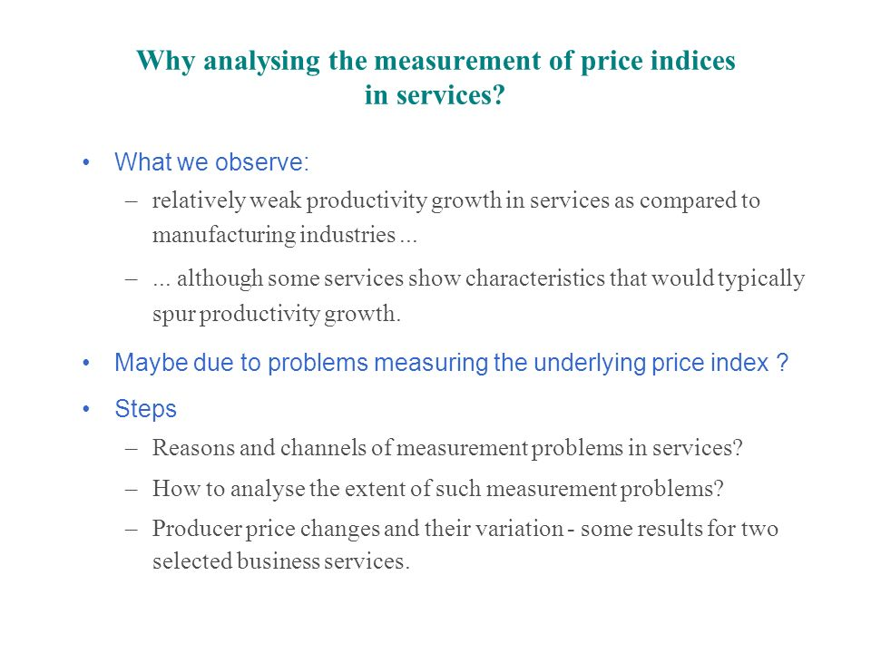 Why analysing the measurement of price indices in services.
