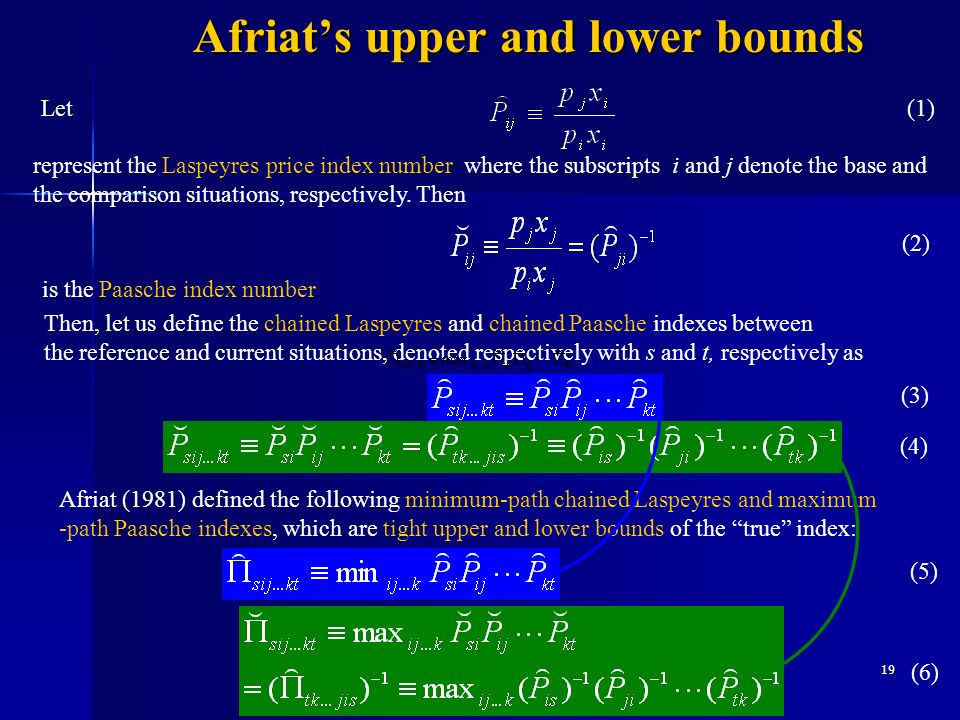 19 Afriats upper and lower bounds Let represent the Laspeyres price index number where the subscripts i and j denote the base and the comparison situa