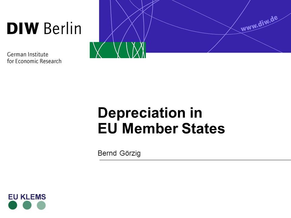 Depreciation in EU Member States Bernd Görzig