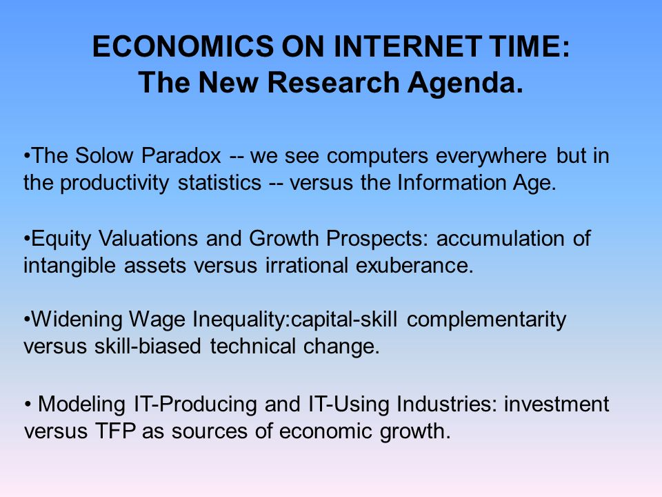 ECONOMICS ON INTERNET TIME: The New Research Agenda.